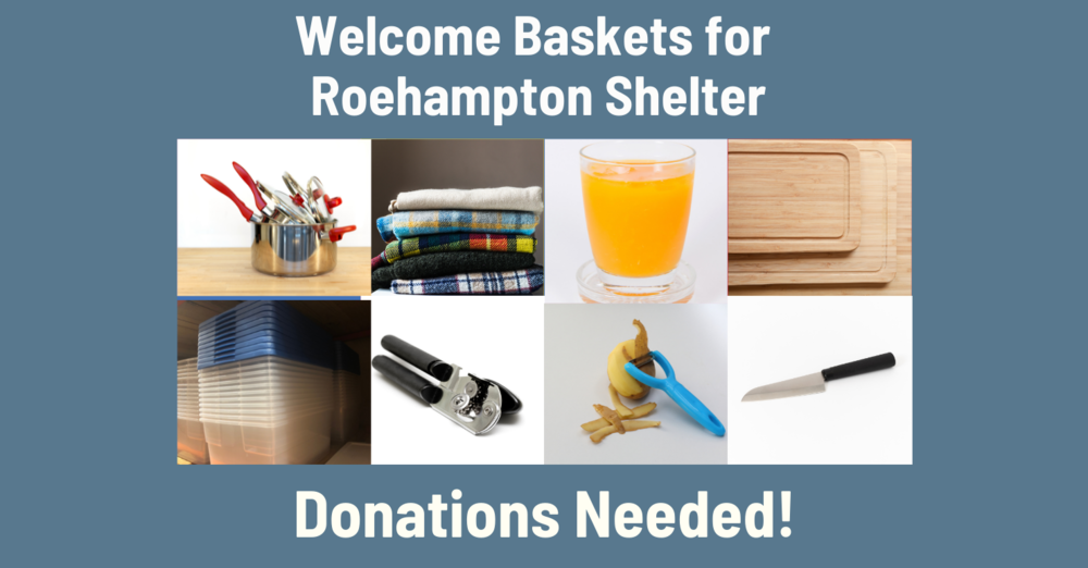 Donations Needed for Welcome Baskets for Roehampton Shelter