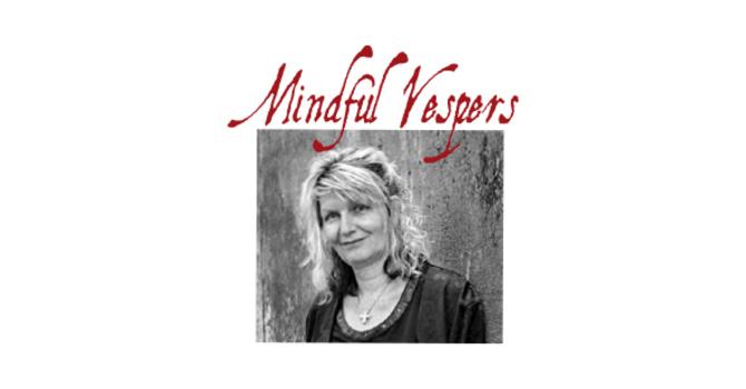 Mindful Vespers