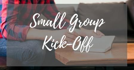 Small Group Kick-Off