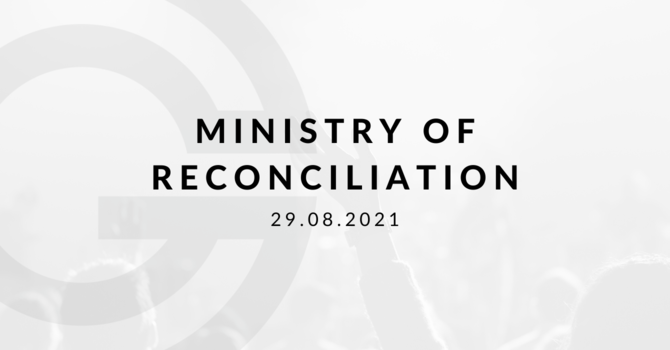 Ministry of Reconciliation