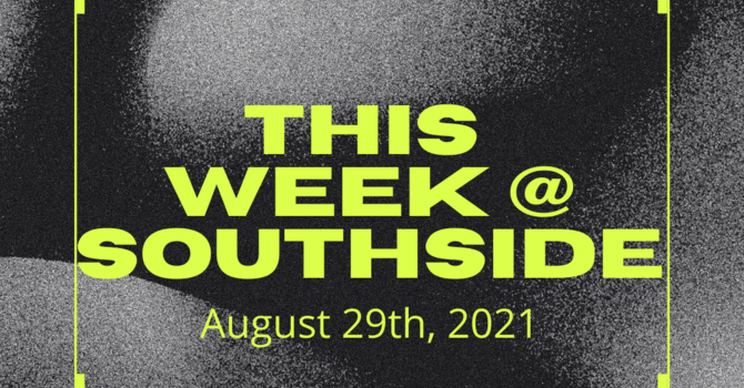 This Week at Southside (8.29.21) image