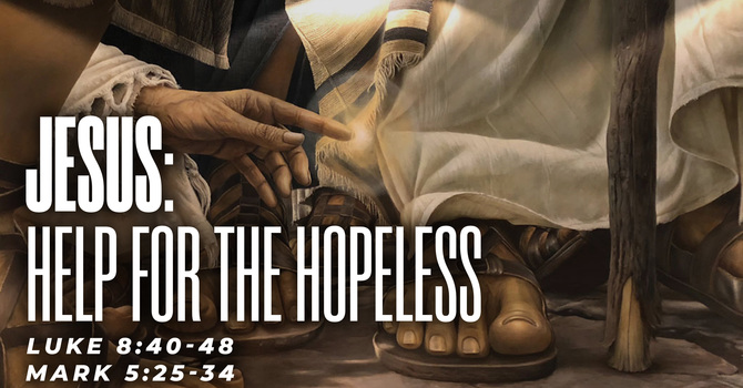 JESUS: Help for the Hopeless