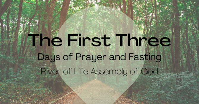 """""""The First Three"""" days of prayer and fasting image"""