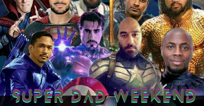 SUPER DAD WEEKEND image