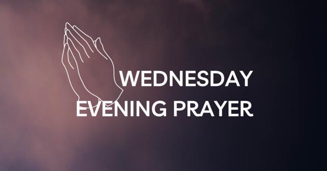 Wednesday Evening Prayer