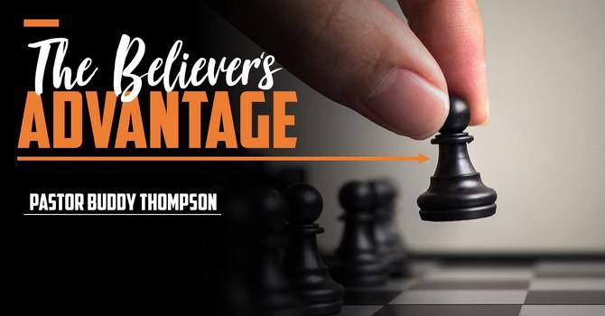 The Believer's Advantage
