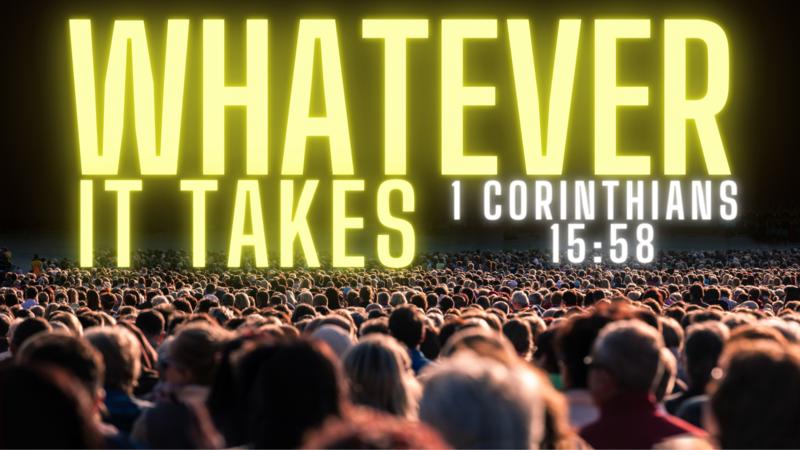 Whatever It Takes - Fellowship
