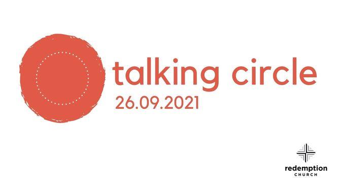 TALKING CIRCLE