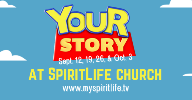Your Story @ SpiritLife (Legacy Service)