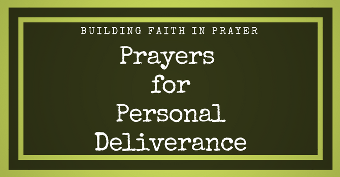 Prayers for Personal Deliverance image