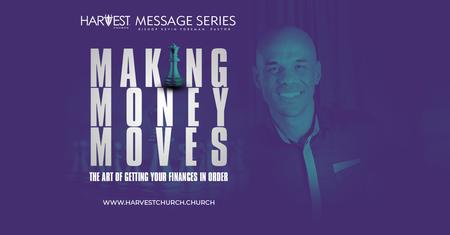 Making Money Moves