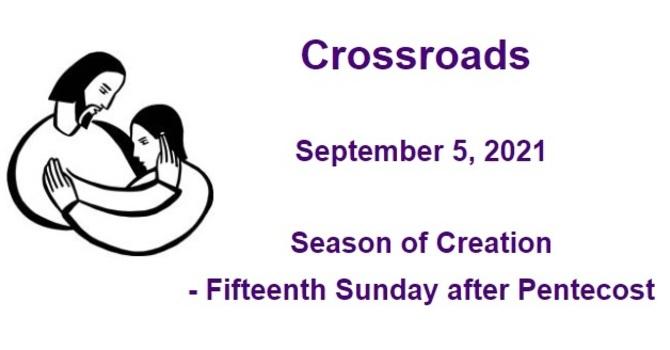 Crossroads September 5, 2021 image