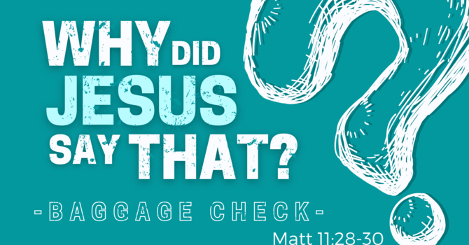 Why Did Jesus Say That image