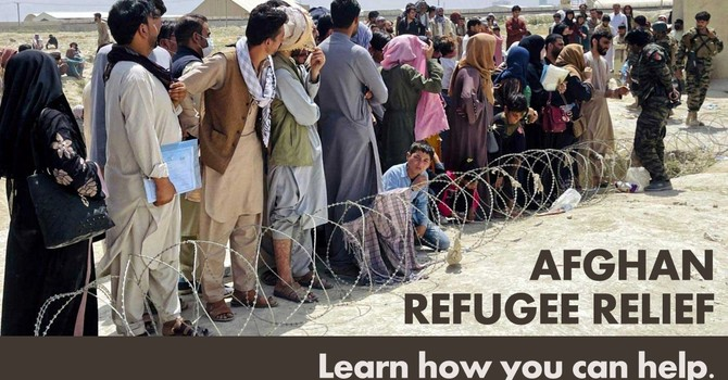 Afghan Refugee Relief (UPDATED 9-16-21)