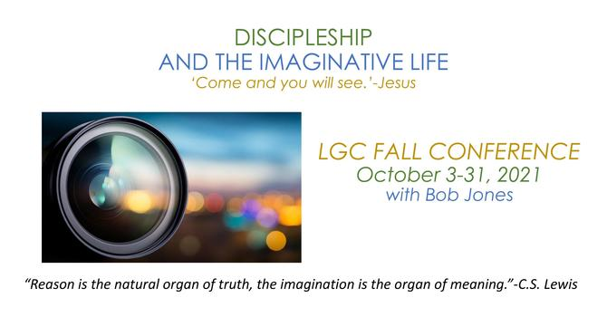 """""""Discipleship and the Imaginative Life"""" Conference"""