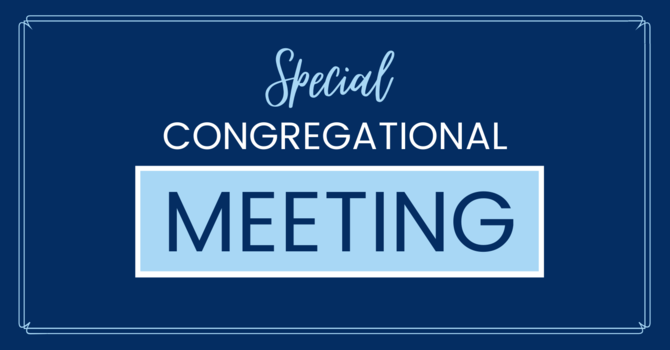 Special Congregational Meeting