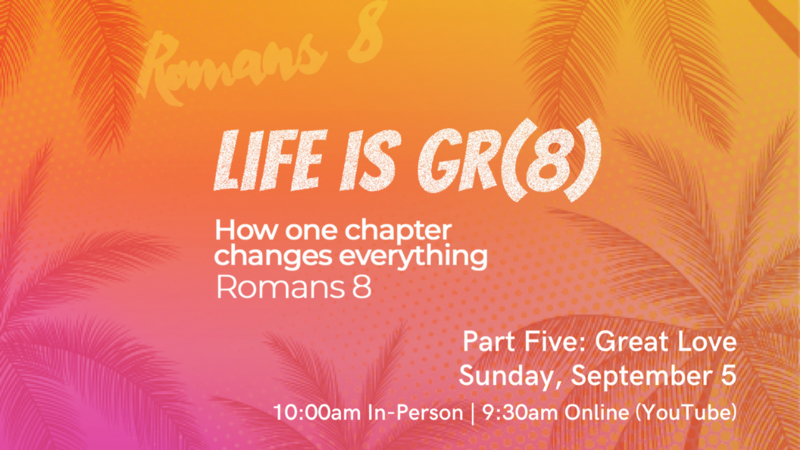 Life is Gr(8)-Part Five: Great Love
