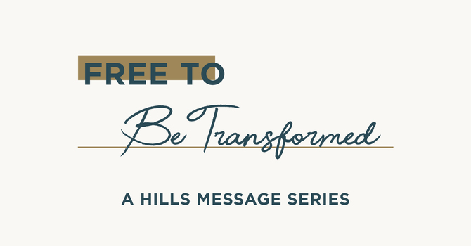 FREE TO [BE TRANSFORMED]