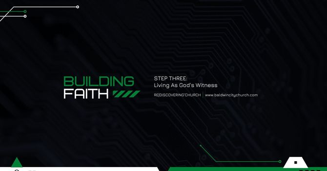 Build Faith: Step Three