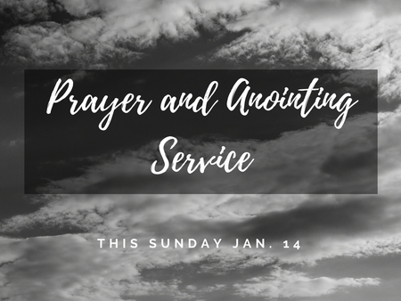 Prayer and Anointing Service