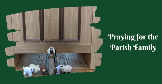 Praying for the Parish Family