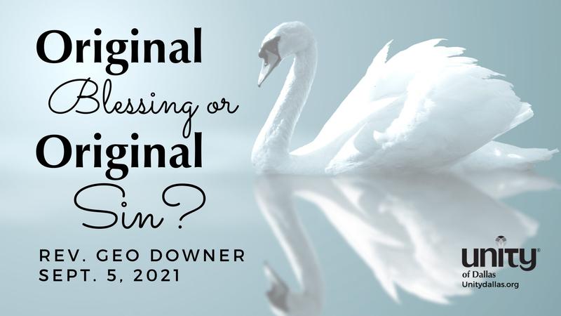 Original Blessing or Original Sin?