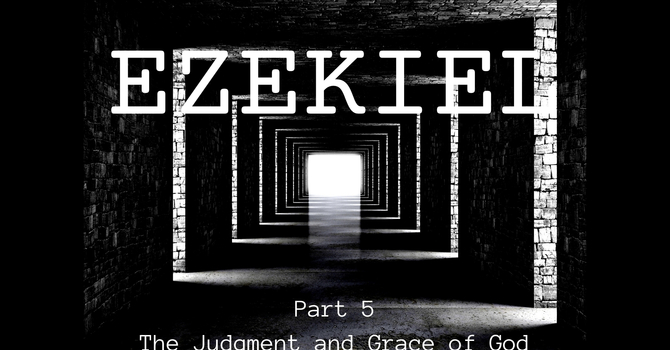 The Judgement and Grace of God