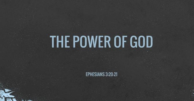 CVBC 9.5.21 {The Power of God}