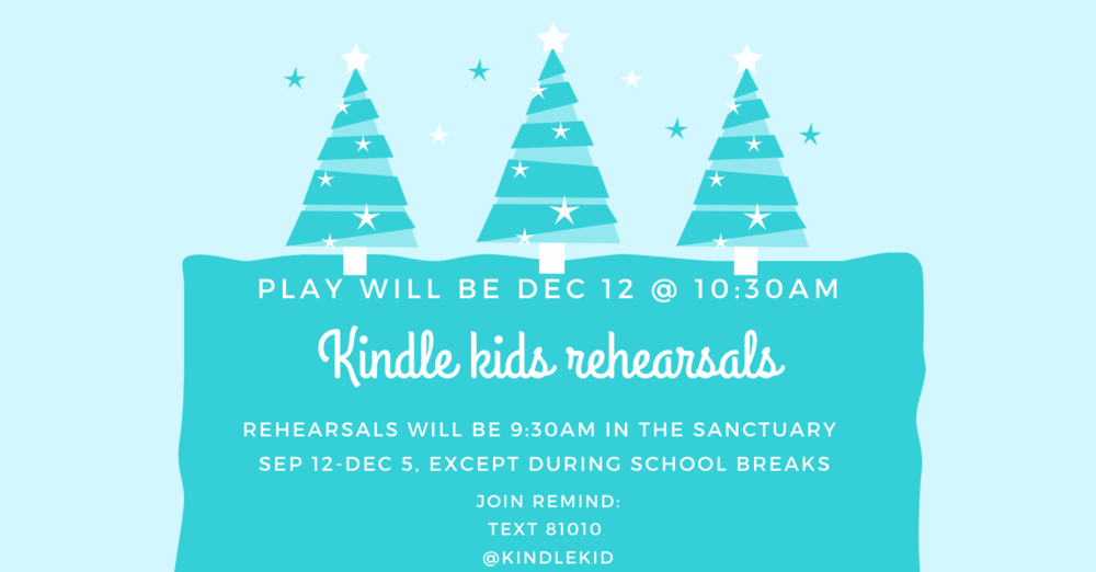Kindle Kids Rehearsals