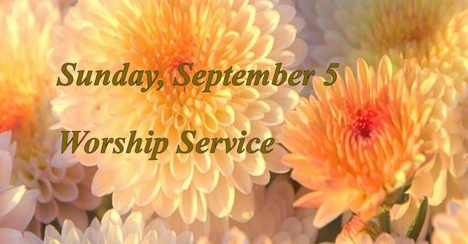 Sunday, September 5 Worship Service image
