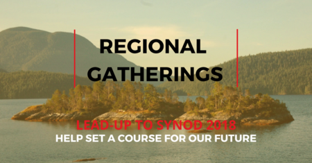 Regional Meetings Lead up to Synod 2018