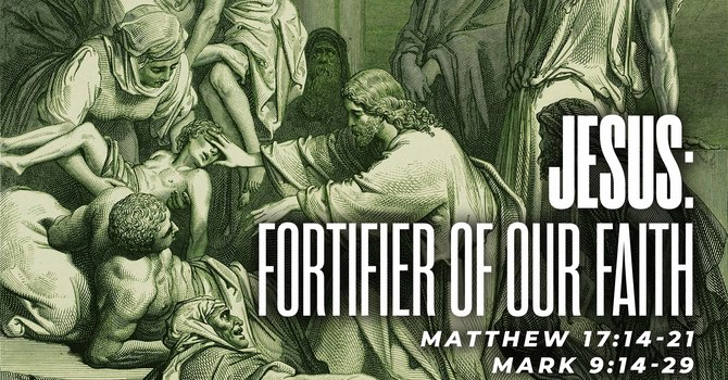 JESUS: Fortifier of Our Faith