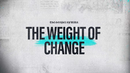 Mark: The Weight of Change