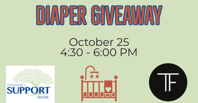 Pregnancy Support Center Diaper Giveaway