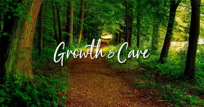 Growth and Care