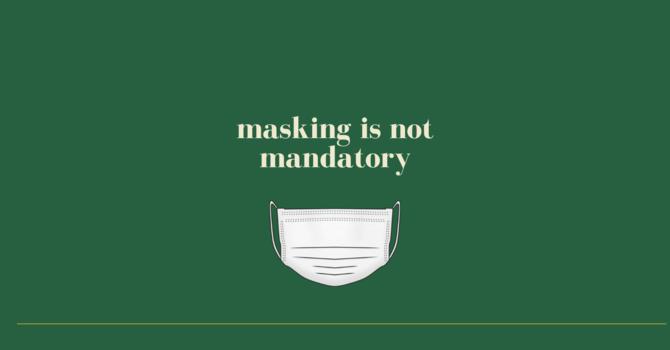 Masks Are Not Mandatory image