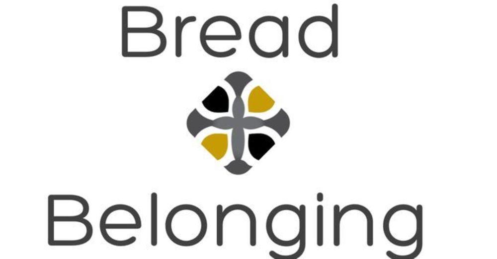 Bread & Belonging