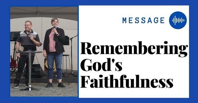 Remembering God's Faithfulness