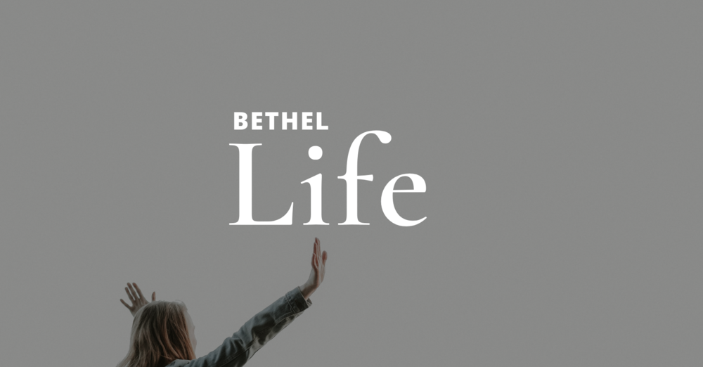 Bethel Life