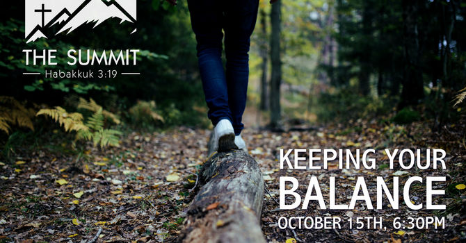 The Summit:  Keeping Your Balance