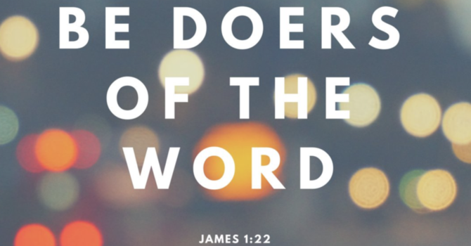 Do-ers of the Word