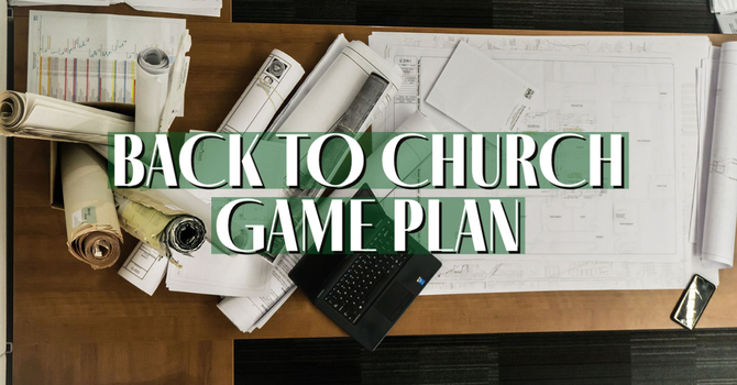 Back to Church Game Plan #1