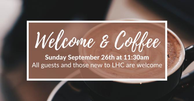 Welcome & Coffee