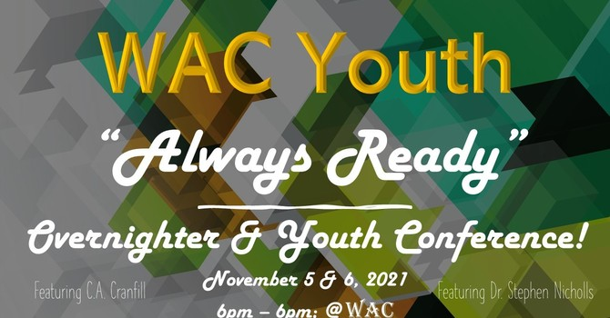 Always Ready Overnighter & Youth Conference