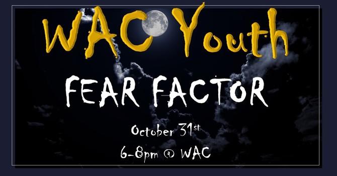 WAC Youth Fear Factor