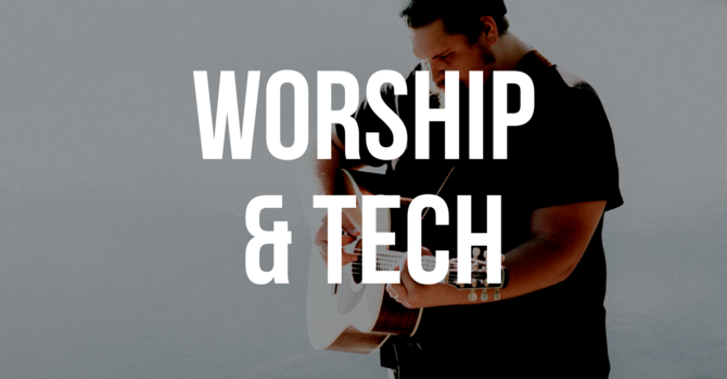 WORSHIP & TECH