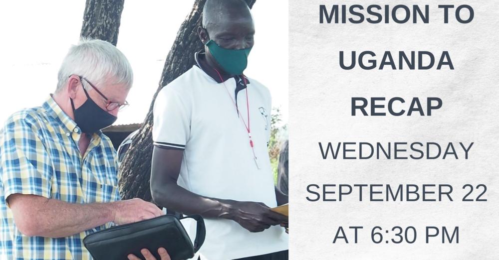 Mission to Uganda Recap
