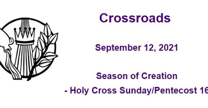 Crossroads September 12, 2021