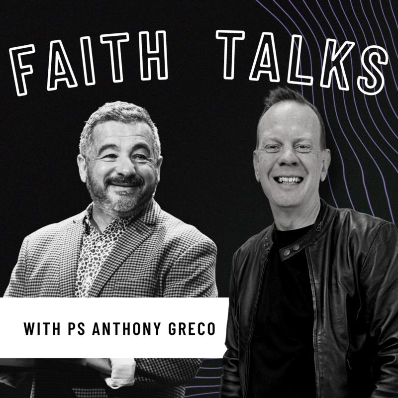 Faith Talks Episode 021 - Anthony Greco