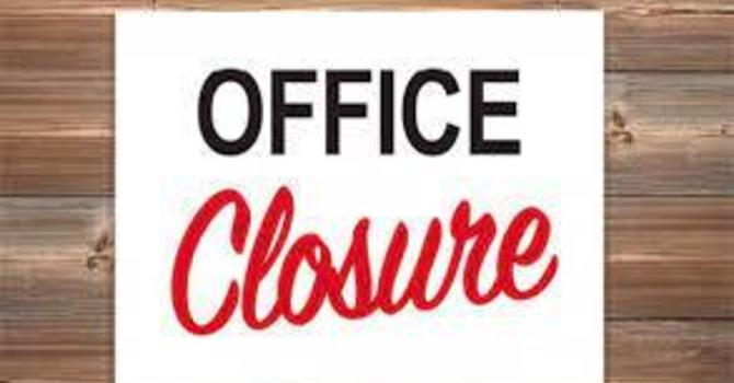 Church Office Closed - September 23rd, 27th and 28th